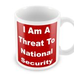 Shrewsbury 24 Threat To National Security Mug